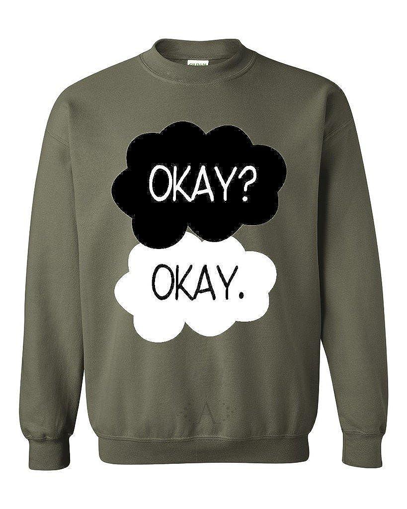 Okay Unisex Crewneck The fault In Our Stars Sweatshirt ARTIX Okay