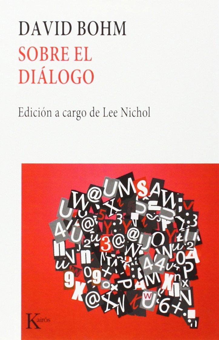 Sobre el Dialogo / On Dialogue (Coleccion Nueva Ciencia) (Spanish Edition)  (Spanish) Paperback – January, 1998