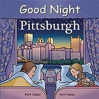 Good Night Pittsburgh (Good Night Our World)