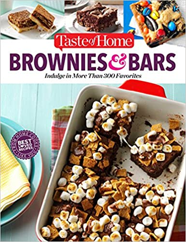 Taste of Home Brownies & Bars More than 300 Favorite Recipes by Editors at Taste of Home