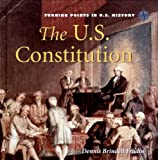 The U. S. Constitution, Dennis Brindell Fradin, 0761420363