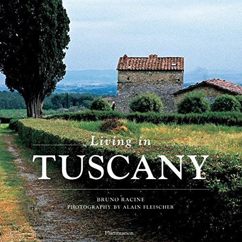 Living in Tuscany -