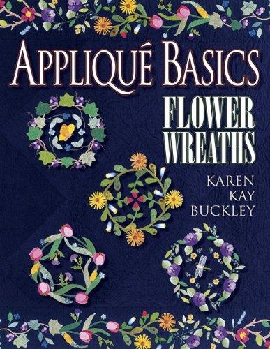 Applique Basics: Flower Wreaths