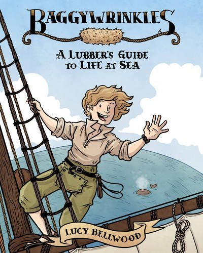 Baggywrinkles: A Lubber's Guide to Life at Sea pdf epub