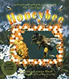 The Life Cycle of a Honeybee, Bobbie Kalman, 0778776913