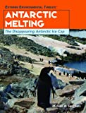 Antarctic Melting, Michael A. Sommers, 1404207414