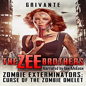 The Zee Brothers: Zombie Exterminators Audiobook