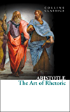 The Art of Rhetoric (Collins Classics)