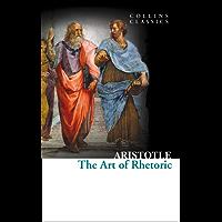 The Art of Rhetoric (Collins Classics)