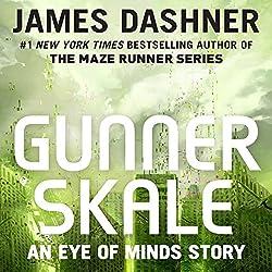 Gunner Skale: An Eye of Minds Story
