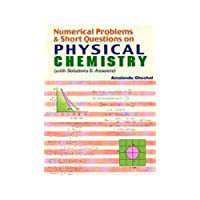 Numerical Problems & Short Questions on Physical Chemistry: With Solutions & Answers