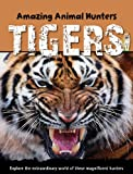 Tigers, Sally Morgan, 160753049X