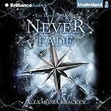 Never Fade: Darkest Minds, Book 2