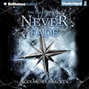 Never Fade: Darkest Minds, Book 2 | Alexandra Bracken