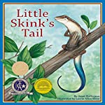 Little Skink's Tail | Janet Halfmann
