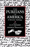 The Puritans in America by Alan Heimert front cover