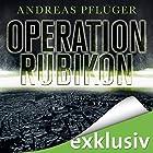 Operation Rubikon Hörbuch von Andreas Pflüger Gesprochen von: Günter Merlau