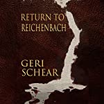 Return to Reichenbach | Geri Schear
