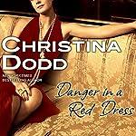 Danger in a Red Dress: Fortune Hunter, Book 4   Christina Dodd
