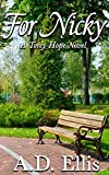 For Nicky: A Torey Hope Novel