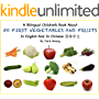 A Bilingual Children's Book About 50 FIRST VEGETABLES AND FRUITS In English And In Simplified Chinese: Learn 50 Essential Vegetables And Fruits In Simple ... And Chinese Sentences (English Edition)