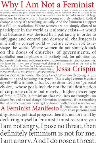 Why I Am Not A Feminist: A Feminist Manifesto [Jessa Crispin] (Tapa Blanda)