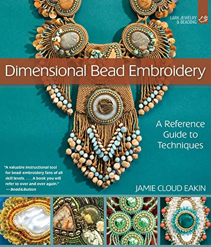 (Dimensional Bead Embroidery: A Reference Guide to Techniques)