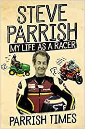 Parrish Times: My Life as a Racer: Amazon.es: Parrish, Steve ...