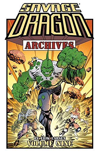 Savage Dragon Archives Volume 9