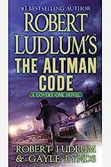 Robert Ludlum's The Altman Code: A Covert-One Novel Kindle Edition