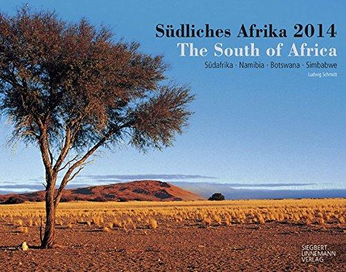Südliches Afrika 2014: Südafrika - Namibia - Botswana - Simbabwe