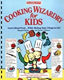 img - for Cooking Wizardry For Kids by Margaret Kenda (1990-08-22) book / textbook / text book