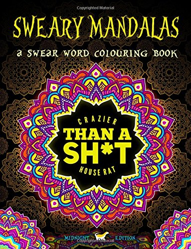 sweary-mandalas-a-swear-word-colouring-book-midnight-edition-a-mandala-colouring-book-with-funny-curse-words-on-dramatic-black-background-paper