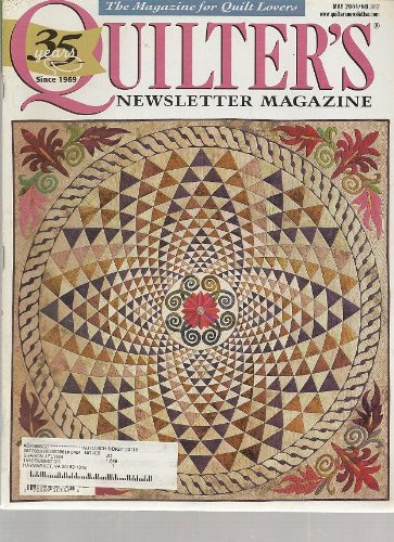 - Quilter's Newsletter Magazine, May 2004 (Volume 35, Number 4, Issue Number 362)