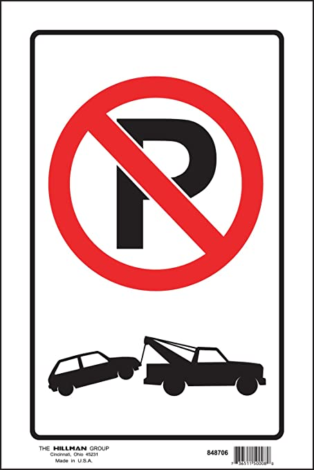 Amazon Hillman 848706 No Parking With Tow Truck Symbol Sign