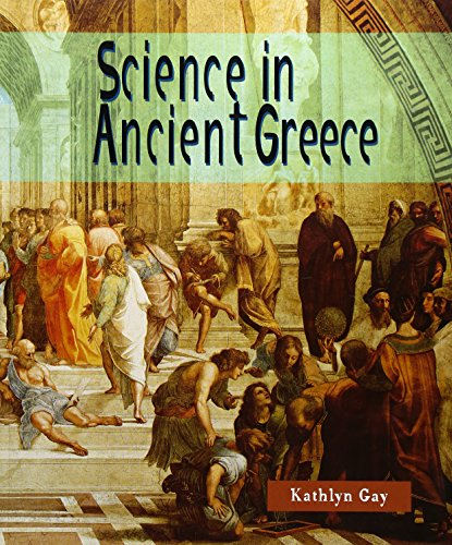 Science in Ancient Greece (Look What Came from)