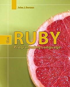 Ruby: The Programming Language