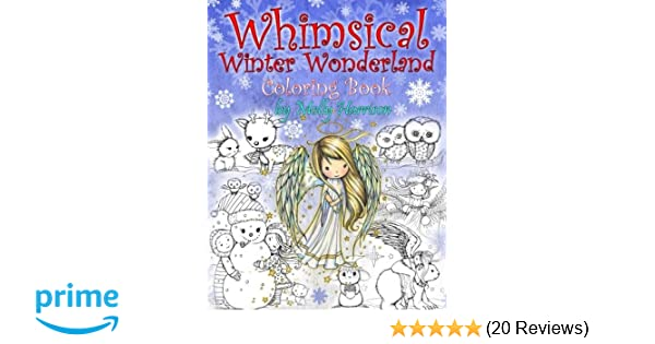 Whimsical Winter Wonderland Coloring Book By Molly Harrison 9781540363824 Amazon Books
