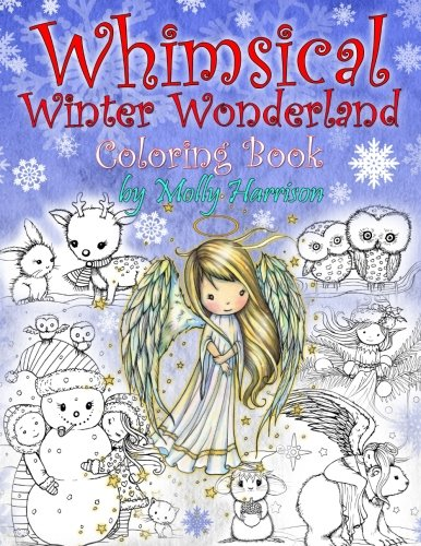Whimsical Winter Wonderland: Coloring Book by Molly Harrison
