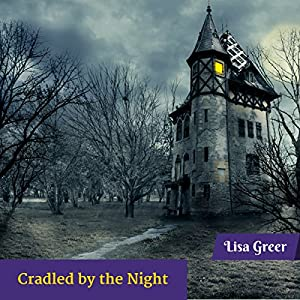 Cradled by the Night Audiobook