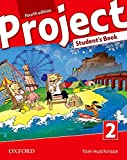 Project 2. Student's Book 4th Edition (Project Fourth Edition)