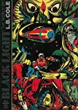 Black Light: The World Of L. B. Cole