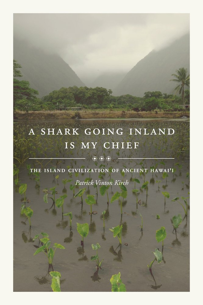 Amazon patrick vinton kirch books biography blog a shark going inland is my chief the island civilization of ancient hawaii fandeluxe Image collections