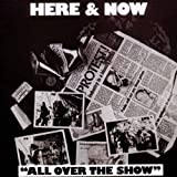 All Over the Show by Here & Now (2010-10-05)