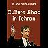 Culture Jihad in Tehran