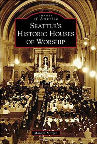 Seattle's Historic Houses of Worship (Images of America)