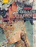 Digital Image Transfer, Ellen G. Horovitz, 1600595359