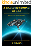 A Galactic Coming of Age (Captain John Book 1)