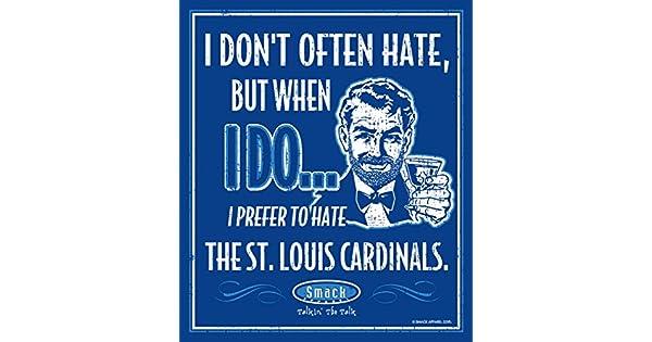 Smack Apparel Kansas City Royals Fans Louis Cardinals 12 X 14 Metal Man Cave Sign I Prefer to Hate The St
