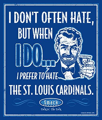 Smack Apparel Kansas City Royals Fans. I Prefer to Hate The St. Louis Cardinals 12